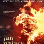 Jan Palach - plakát 2. - s popiskem