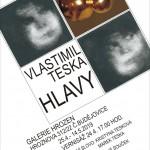 Hlavy Vlastimila Tesky v Galerii Hrozen - pozvánka